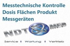 Messtechnische Kontrolle Dosis Flächen Produkt Messgeräten
